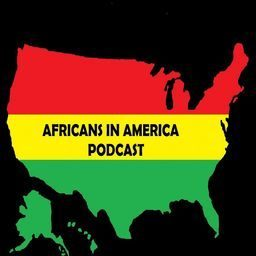 Africans In America Podcast