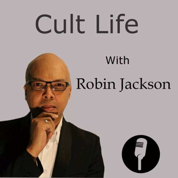 Cult Life With Robin Jackson