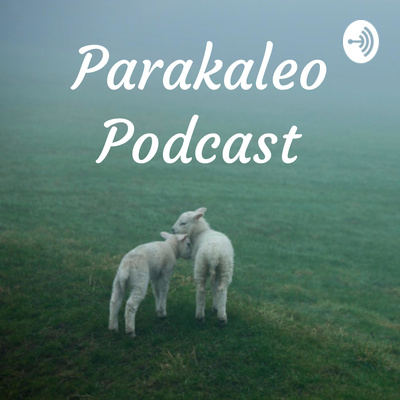Parakaleo Podcast