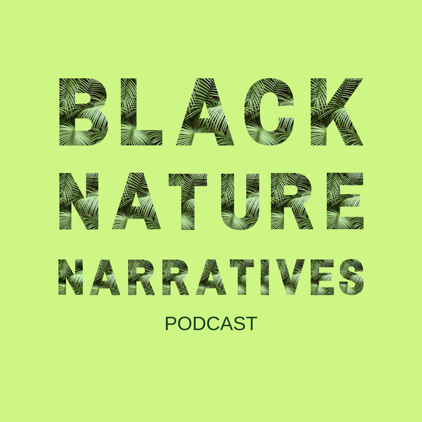 Black Nature Narratives